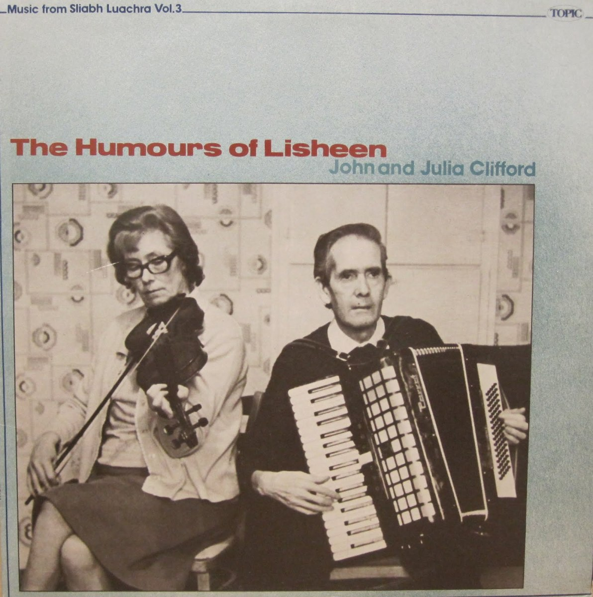 Humours of Lisheen. John & Julia Clifford. (1977)