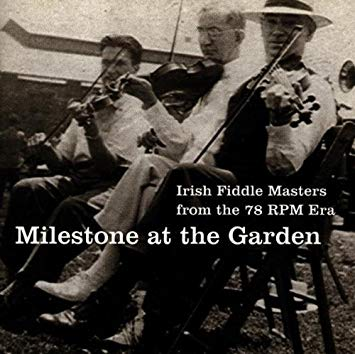Milestone at the garden, la época dorada del fiddle en Nueva York.